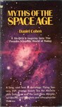 Myths of the Space Age by Daniel Cohen