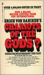 Chariots of the Gods? Unsolved Mysteries of the Past by Erich Von Daniken