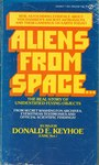 Aliens from space; the real story of unidentified flying objects. by Donald E. Keyhoe