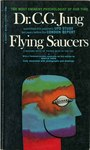 Flying Saucers: A Modern Myth of Things Seen in the Sky by C. G. Jung
