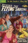 Behind the Flying Saucers by Frank Scully