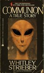 Communion: A True Story by Whitley Strieber