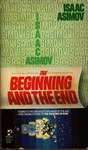 The Beginning and the End by Isaac Asimov