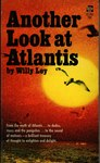 Another Look at Atlantis by Willy Ley