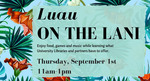 2016 Luau on the Lani by Leonard H. Axe Library