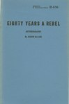 Eighty Years A Rebel: Autobiography