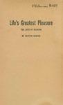 Life's Greatest Pleasure