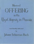 Musical offering to his Royal majesty in Prussia