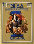 043 NCAA Rupp Arena KY Basketball Championships 1985 program by Ted Watts