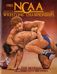 045 NCAA Wrestling Championships-OKC, OK 1985 program by Ted Watts