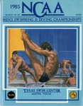 047 NCAA Men's Swimming & Diving Championships-TX 1985 program by Ted Watts