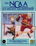 048 NCAA Ice Hockey Championship-DET-MI 1985 program by Ted Watts